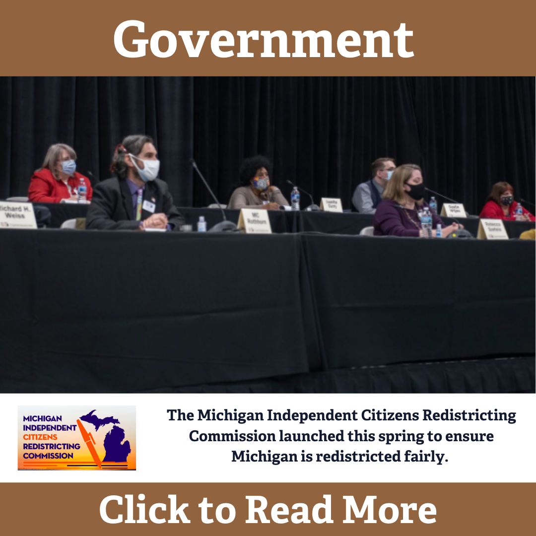 The Michigan Independent Citizens Redistricting Commission launched this spring to ensure Michigan is redistricted fairly. (1)
